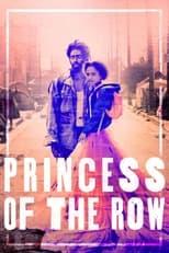 Ver Princess of the Row (2020) para ver online gratis