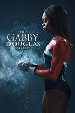 Ver The Gabby Douglas Story (2014) para ver online gratis