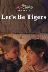 Ver Let's Be Tigers (2021) para ver online gratis