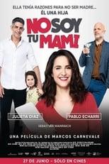 Ver No soy tu mami (2019) para ver online gratis
