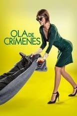 Ola de crímenes poster