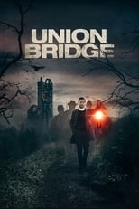 Ver Union Bridge (2019) online gratis