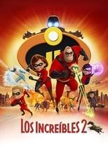 Ver Los Increíbles 2 (2018) para ver online gratis