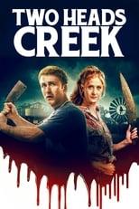 Ver Two Heads Creek (2019) para ver online gratis