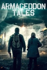 Ver Armageddon Tales (2021) para ver online gratis