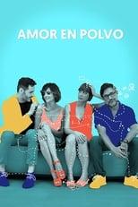 Ver Amor en polvo (2020) para ver online gratis