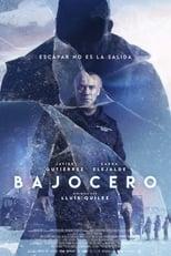 Ver Bajocero (2021) online gratis
