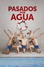Pasados por Agua poster