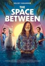 Ver The Space Between (2021) online gratis