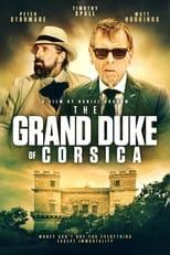 Ver The Grand Duke Of Corsica (2021) para ver online gratis