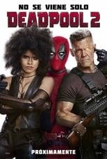 Ver Deadpool 2 (2018) para ver online gratis