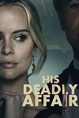 Ver His Deadly Affair (2019) para ver online gratis