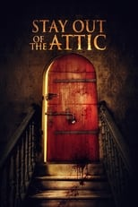 Ver Stay Out of the Attic (2021) online gratis