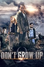 Ver Don't Grow Up (2015) online gratis