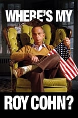 Ver Where's My Roy Cohn? (2019) para ver online gratis