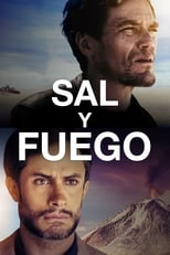 Ver Sal y Fuego (2016) online gratis