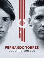 Ver Fernando Torres: The Last Symbol (2020) para ver online gratis