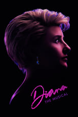 Ver Diana: The Musical (2021) para ver online gratis