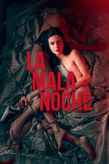 Ver La mala noche (2019) online gratis