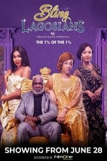 The Bling Lagosians poster