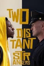 Ver Two Distant Strangers (2020) para ver online gratis