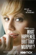 Image What Happened, Brittany Murphy?