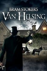 Ver Bram Stoker's Van Helsing (2021) para ver online gratis