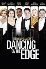 Dancing on the Edge (2013)