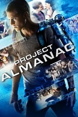 Ver Proyecto Almanac (2015) para ver online gratis