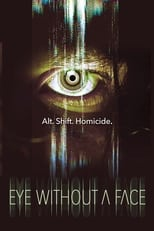 Ver Eye Without a Face (2021) online gratis