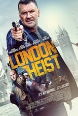 Ver London Heist (2017) para ver online gratis