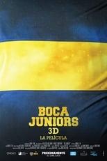 Ver Boca Juniors 3D, la película (2015) online gratis