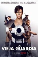 Ver Pelicula La vieja guardia (2020) online