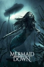 Ver Mermaid Down (2019) para ver online gratis