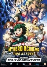 My Hero Academia : Two Heroes (2018)
