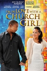 Ver I'm in Love with a Church Girl (2013) online gratis