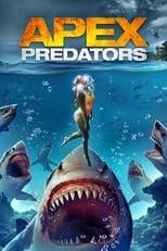 Ver Apex Predators (2021) online gratis