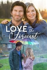 Ver Love in the Forecast (2020) para ver online gratis