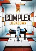 Ver The Complex: Lockdown (2020) para ver online gratis
