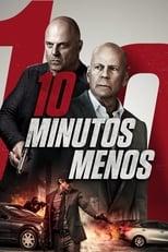 10 Minutos Menos poster