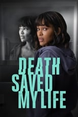 Ver Death Saved My Life (2021) online gratis