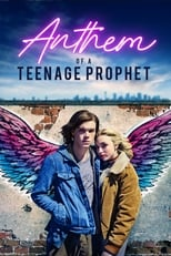 Ver Anthem of a Teenage Prophet (2019) para ver online gratis