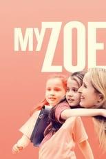 Ver My Zoe (2019) para ver online gratis