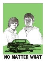 No Matter What (2011)