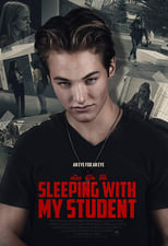 Ver Sleeping with my Student (2019) para ver online gratis