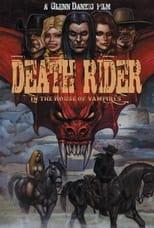 Ver Death Rider in the House of Vampires (2021) online gratis