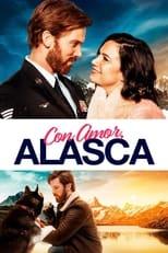 Ver Con Amor, Alaska (Love Alaska) (2019) para ver online gratis