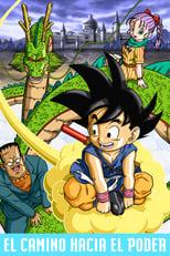 Dragon Ball: El camino hacia el poder