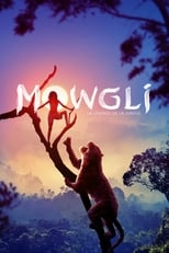 Mowgli : la légende de la jungle (2018)