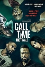 Ver Call Time The Finale (2021) online gratis